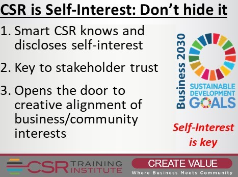 CSR is Self-Interest – Don't try to hide it